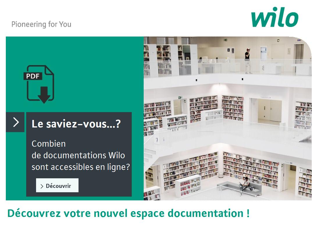 WILO - Nouvel espace Documentation Wilo